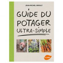 Guide du potager ultra simple
